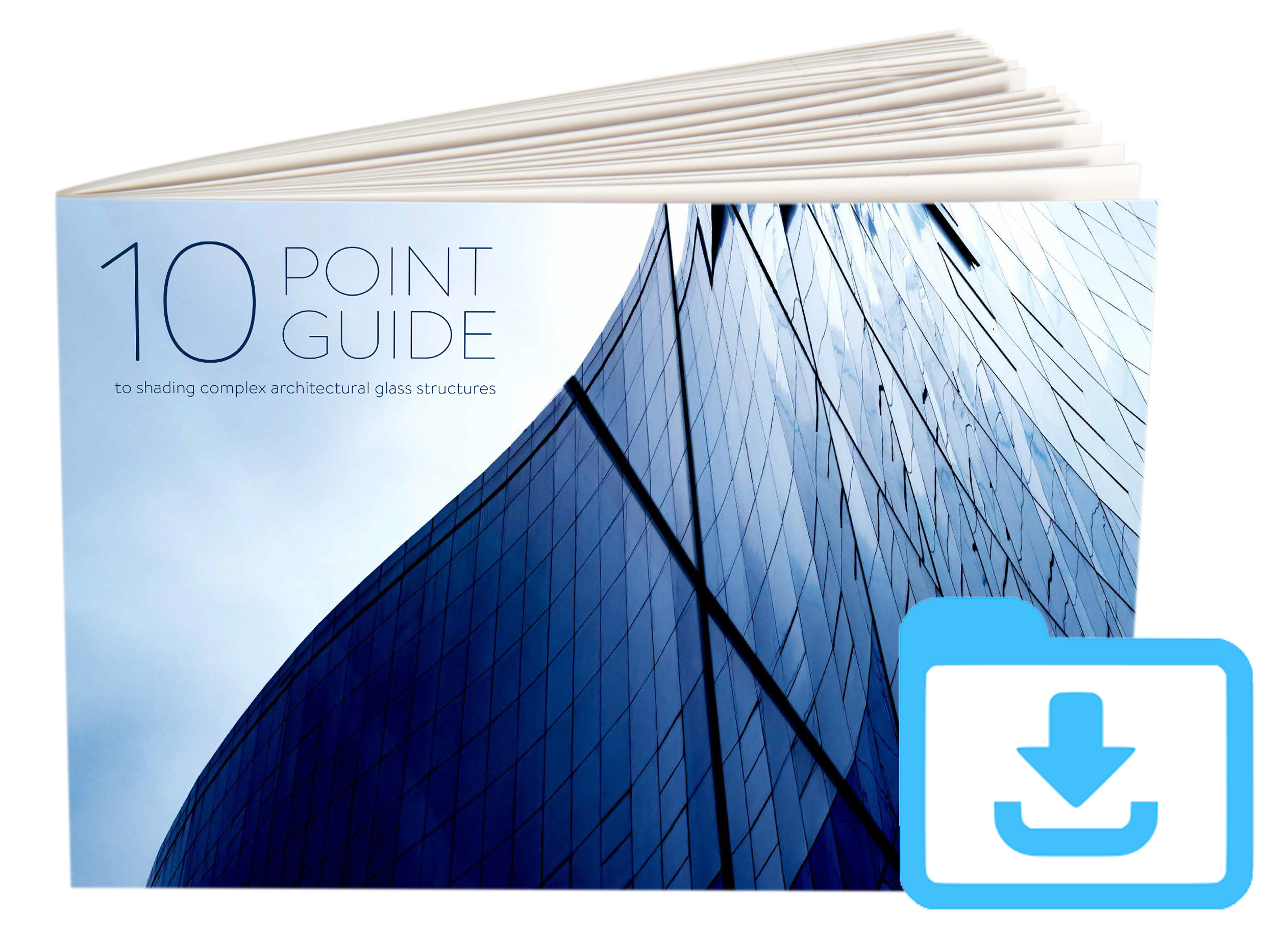 10 Point Guide to Shading Complex Architectural Glass Structures - Guthrie Douglas